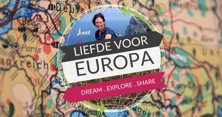Anne Treur blogt over haar Liefde Voor Europa!