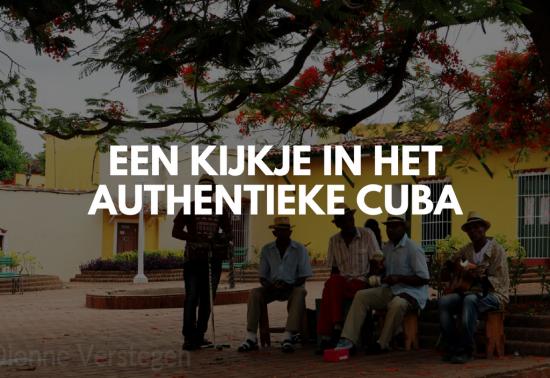 Een kijkje in het authentieke Cuba