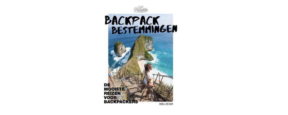 Backpack bestemmingen De mooiste reizen voor backpackers