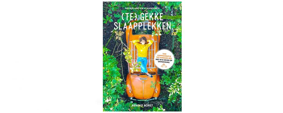 Reis boek - Te Gekke Slaapplekken -Renske Borst