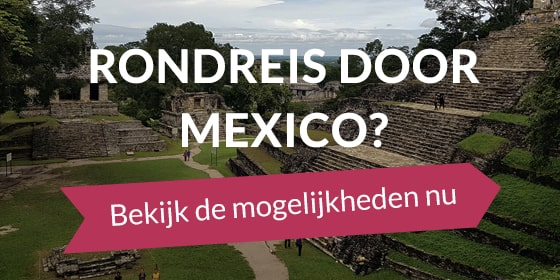 rondreis door Mexico