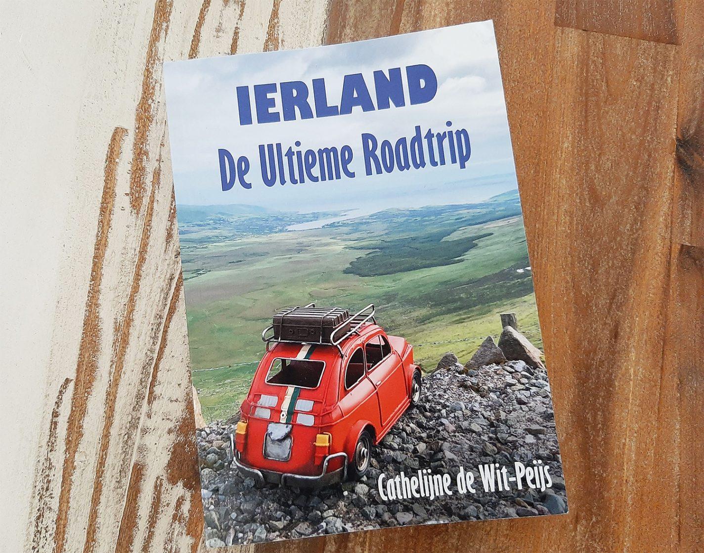 Boek: Ierland - De Ultieme Ierland Roadtrip