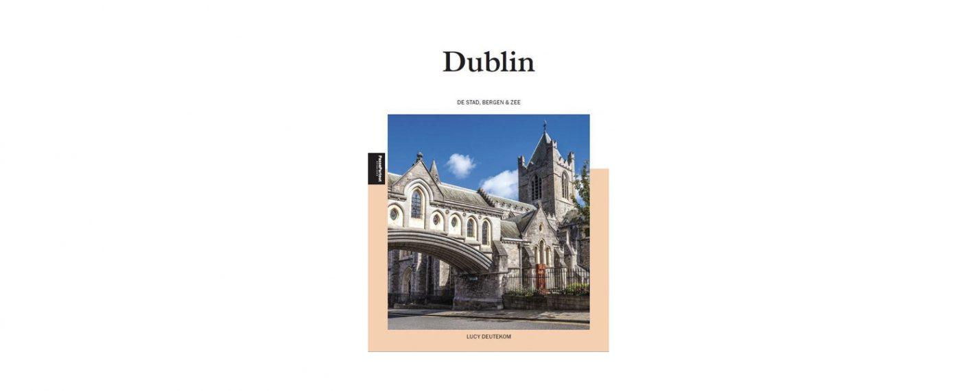 Dublin - De stad, bergen en zee - Lucy Deutekom