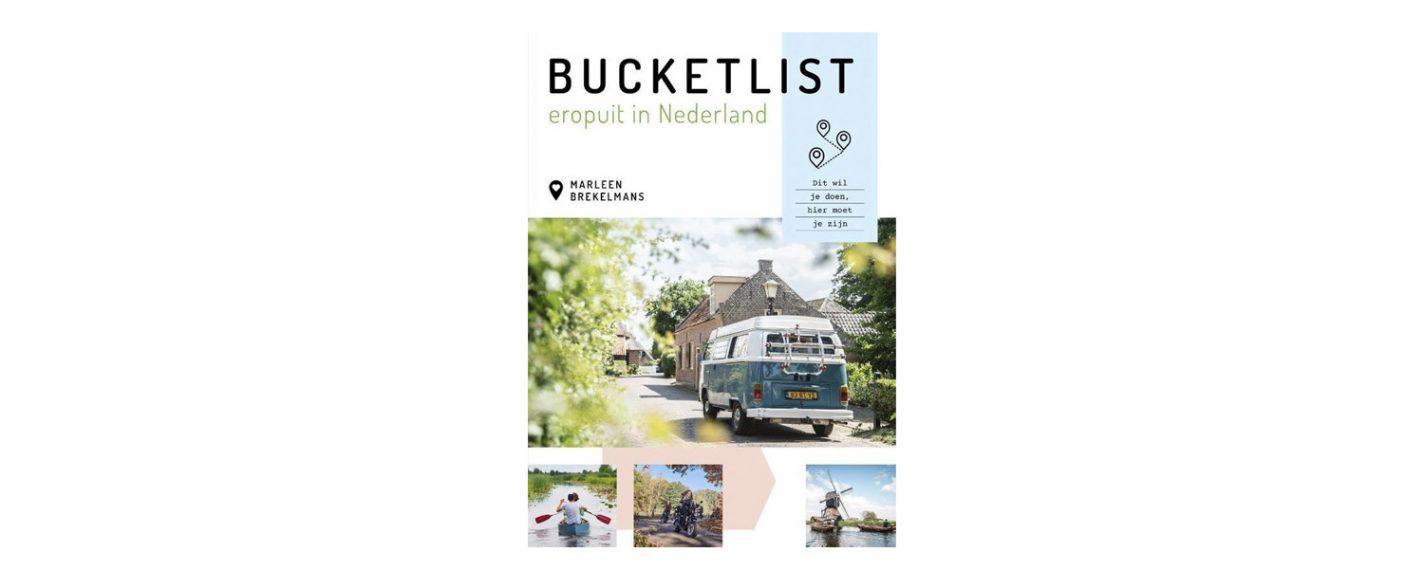 Bucketlist eropuit in Nederland - De leukste reisboeken