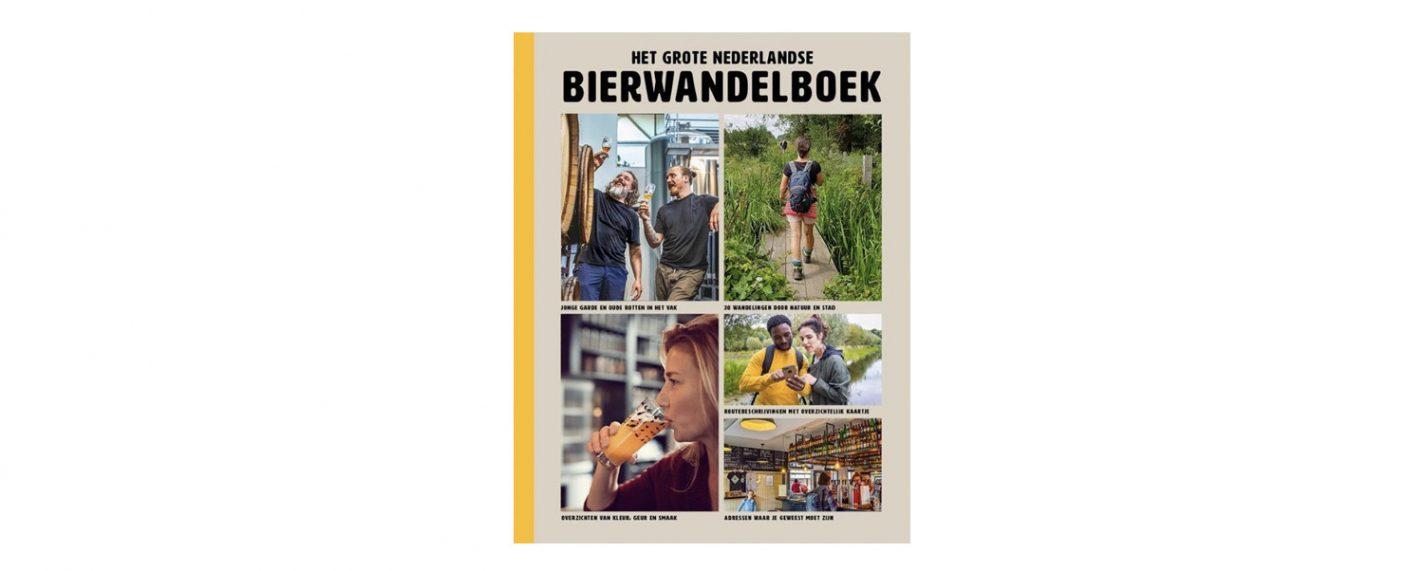 Het grote Nederlandse Bierwandelboek - Hop, we gaan wandelen